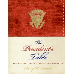 The President's Table by Barry Landau