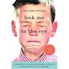 Look Me in the Eye by John Robison
