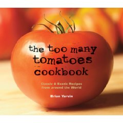 Too Many Tomatoes Cookbook