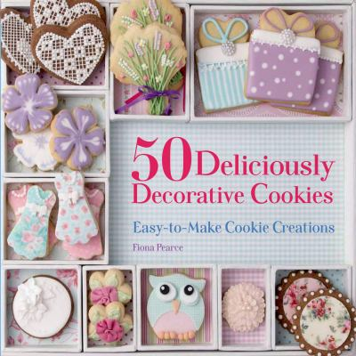 50 deliciously decorative cookies