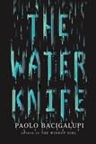 TheWaterKnife-PaoloBacigalupi-687x1024