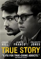 True Story starring James Franco and Jonah Hill