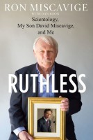 Ruthless-Scientology-My-Son-David-Miscavige-and-Me