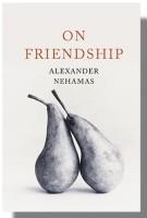 Nehamas-On-Friendship-book-cover_324