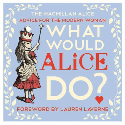 what-would-alice-do