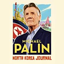 North Korea Journal by Michael Palin