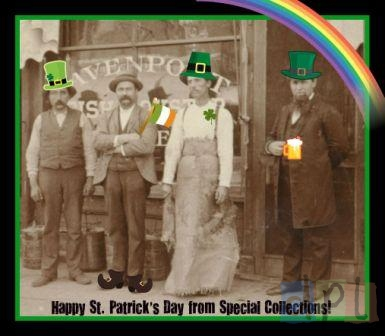 Happy St. Pat's from Special Collections!